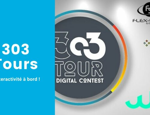 L'interactivité à bord du 303 Tour !