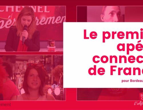 LiveE réalise le premier apéro connecté de France pour Bordeau Chesnel
