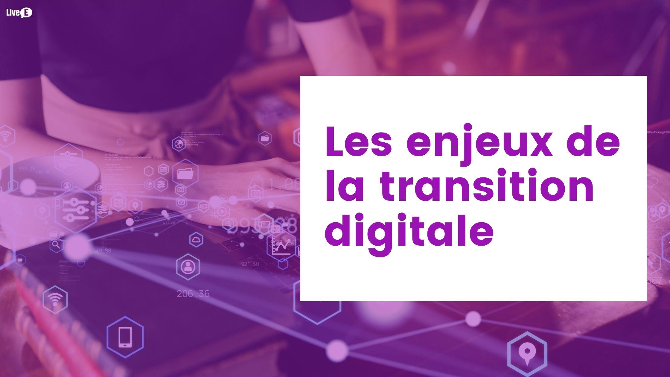 enjeux transition digitale