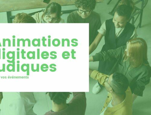 Des animations digitales et ludiques pour vos événements