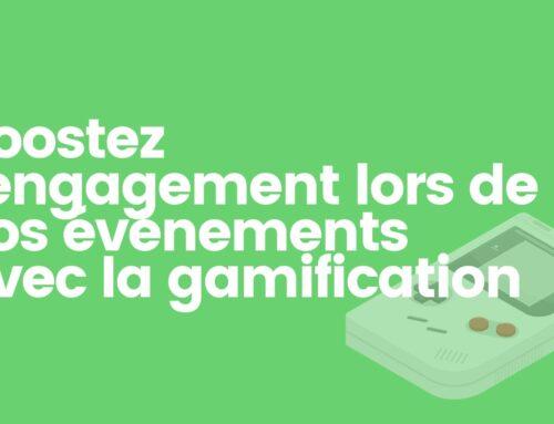 Booster vos événements avec la gamification !