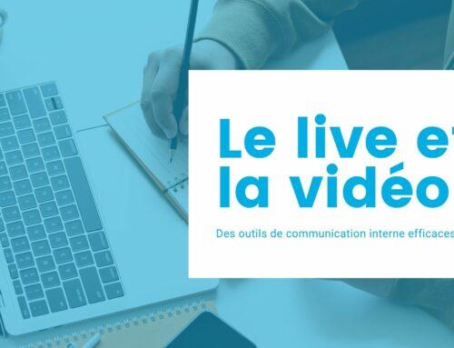 Le live et la vidéo, des outils de communication interne efficaces ?