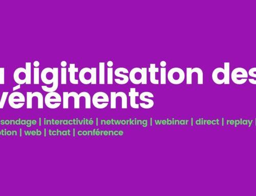 La digitalisation des événements